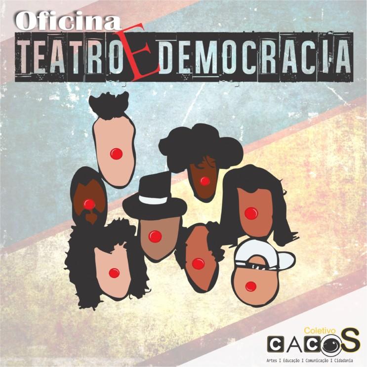 01-oficina-de-teatro-e-democracia-imagem-de-divulgac%cc%a7a%cc%83o